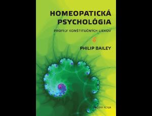 HOMEOPATICKÁ PSYCHOLÓGIA - Philip Bailey